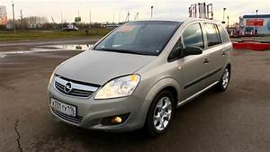 2008 Opel Zafira B  Start Up  Engine  And In Depth Tour