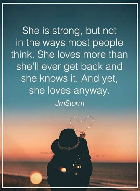 Women Quotes Love Sayings She Is Strong Not That Why