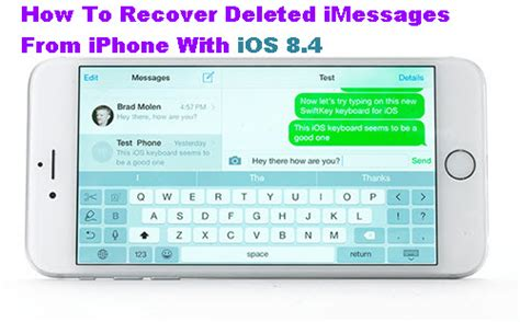 how to recover deleted pictures from iphone how to recover deleted imessages from iphone with ios 8 4