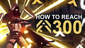 How To Reach 300 Light Destiny 2 Destiny 2 How To Reach 300 Power Level Guide For