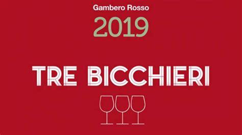 3 bicchieri gambero rosso tre bicchieri 2019 gambero rosso scopri tutti i vini