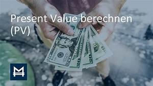 Present Value Berechnen : present value berechnen in 5 minuten erkl rt deutsch youtube ~ Themetempest.com Abrechnung