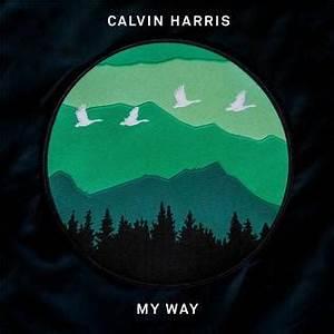 My Way Calvin Harris Song Wikipedia