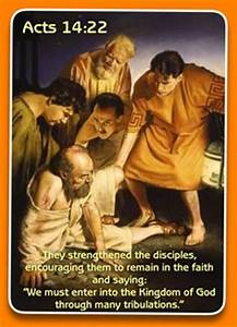 Acts 14:22 (NIV - 'strengthening the disciples and ...