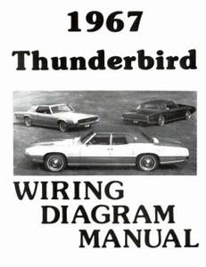 Ford 1967 Thunderbird Wiring Diagram Manual 67