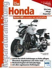 Honda Hornet 600 Pc41 : honda motorrad hornet 600 pc41 reparaturanleitung ab 2007 ~ Jslefanu.com Haus und Dekorationen