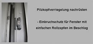Fenster Einbruchschutz Nachrüsten : pilzkopfverriegelung nachr sten einbruchschutz fenster blog ~ Orissabook.com Haus und Dekorationen
