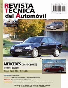 Manual De Taller Mercedes Benz Clase C  W203  C 200 Cdi C