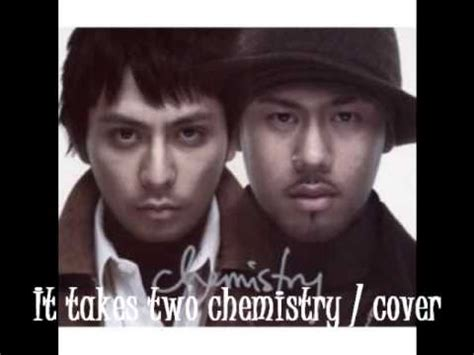 it takes two cover it takes two chemistry cover youtube