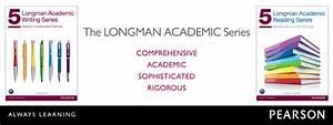 Longman Academic Series  U2013 Pearson Elt Usa