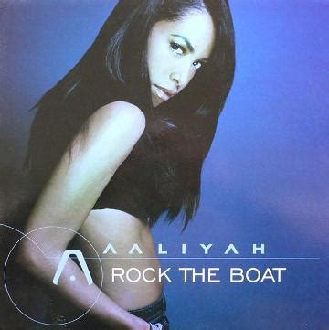 Rock The Boat Change Positions by 紅顏薄命的美國黑人歌手 艾莉雅 遺作 節奏藍調 流行佳作 性感慵懶的 Rock The Boat 搖晃小船