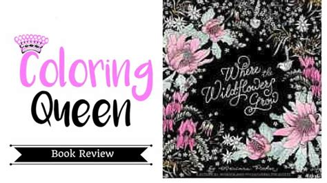 wildflowers grow coloring book review youtube