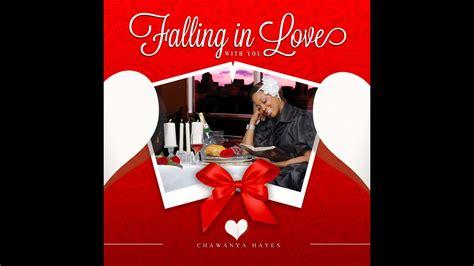 FALLING IN LOVE by Chawanya Hayes - YouTube