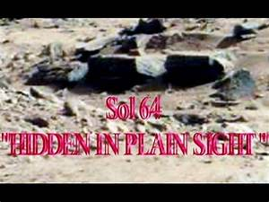 "Mars Anomaly Research SOL - 64 ""HIDDEN IN PLAIN SIGHT ..."