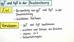 Ggt Und Kgv Berechnen : ggt und kgv in der bruchrechnung einfach erkl rt inkl bungen ~ Themetempest.com Abrechnung