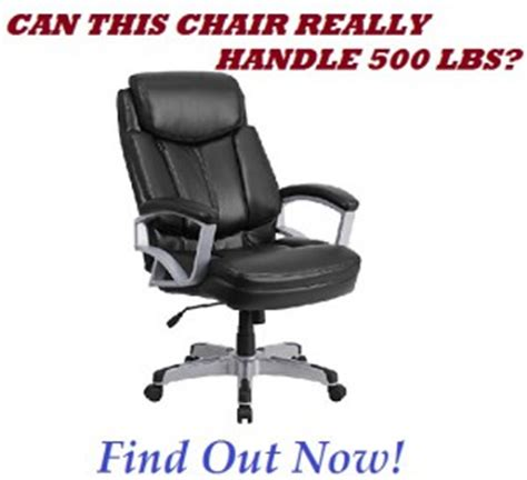 500 lb capacity office chairs that won t fail on you