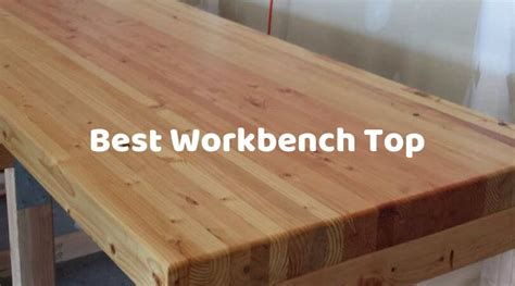 workbench top select  top workbench surface