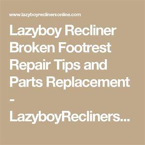 Lazy Boy Electric Recliner Parts Diagram