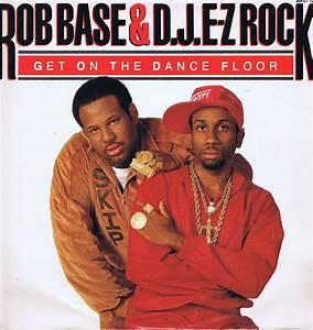 rob base dj e z rock get on the dance floor 12 With 1235 get on the dance floor
