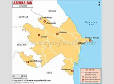 Airports in Azerbaijan, Azerbaijan Airports Map