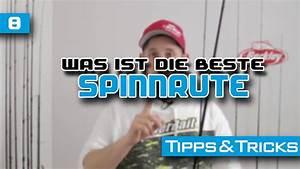 Welche Haustür Ist Die Beste : tipps tricks 8 welche spinnrute ist die beste by christopher jung youtube ~ Watch28wear.com Haus und Dekorationen