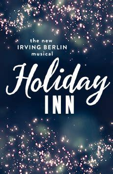 holiday inn   irving berlin musical broadway
