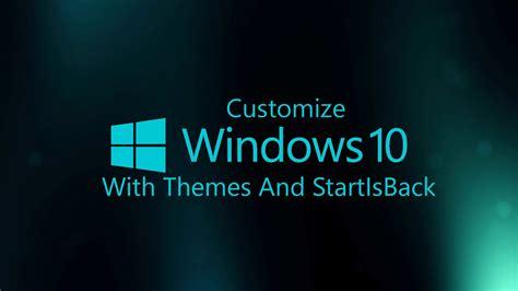 Custom Themes Best Windows 10 Custom Themes For Enhanced Experience 2018