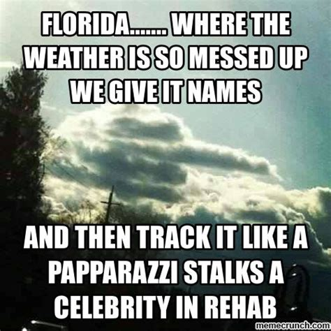 Florida Rain Meme - cold weather jokes and weather memes on pinterest