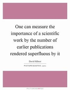 One can measure... Scientific Work Quotes