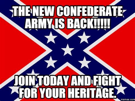 Confederate Memes - the new confederate army memes com