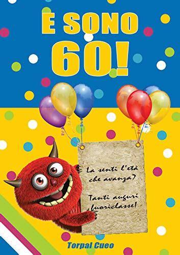 Cercate giochi di matrimonio divertenti? frasi auguri 60 anni compleanno divertenti - Le migliori offerte web