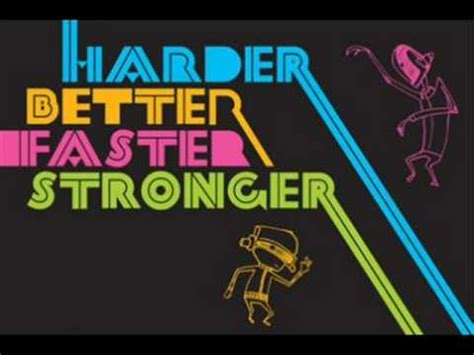 Harder Better Faster Stronger Remix Daft Punk - YouTube