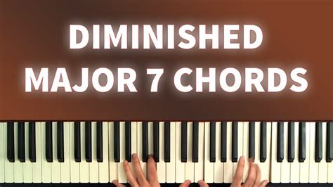 Learn To Use Diminished Major 7th Chords