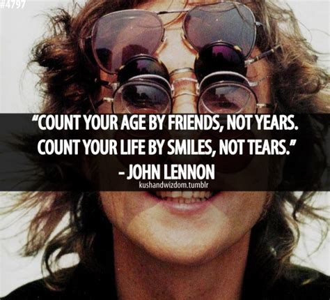 Count Your Age By Friends, Not Years Count Your Life By. Relationship Quotes Of The Day. Tumblr Quotes Weird. Nature Quotes Tumblr. Quotes About Strength Hindi. Strong Quotes With Pics. Sister Quotes Quotes. Good Xbox Quotes. Adventure Quotes On Tumblr