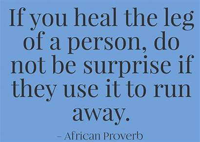 Ungrateful Proverbs African Lessons Learn Person Advantage