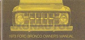 1973 Ford Bronco Foldout Electrical Wiring Diagram