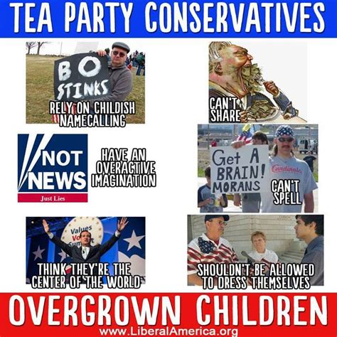 Tea Party Meme - tea party conservatives are simply overgrown children