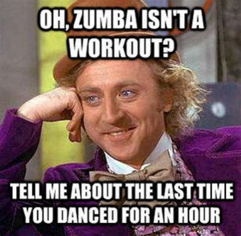 Funny Insulting Memes - 421 best zumba images on pinterest zumba fitness zumba quotes and health fitness