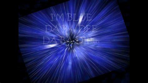 Blue Eiffel 65 Testo by Eiffel 65 I M Blue Testo