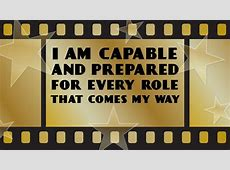 Positive Affirmations for Actors & Movie Stars from My