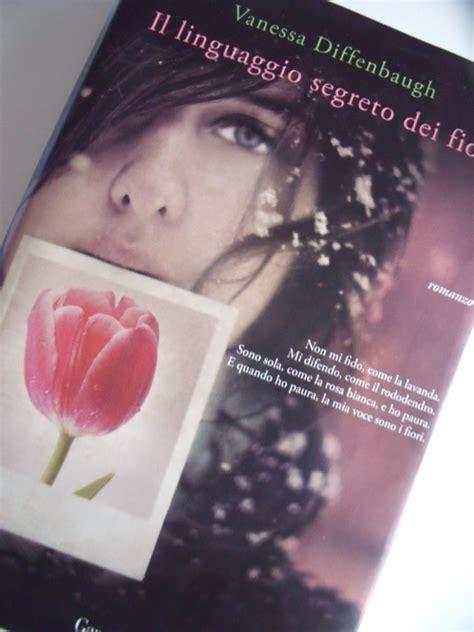 il linguaggio dei fiori libro libri il linguaggio segreto dei fiori diffenbaugh