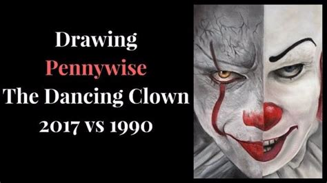 Drawing Pennywise 2017 Vs 1990