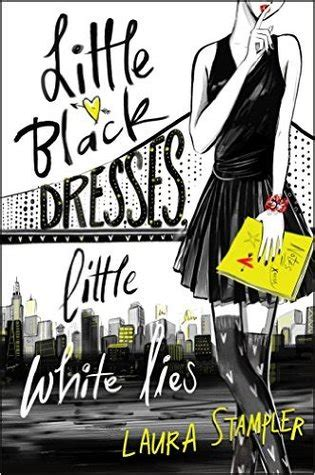 black dresses  white lies  laura stampler