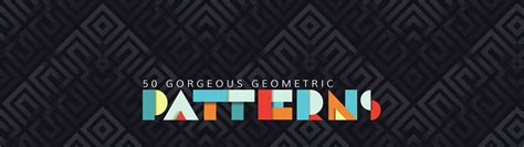 50 stunningly beautiful geometric patterns in graphic