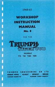 Triumph Tiger Cub Workshop Instruction Manual  U2013 T20 Models
