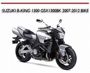 Suzuki B-king 1300 Gsx1300bk 2007-2012 Bike Repair Manual