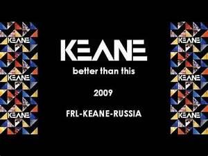 Keane Better Than This tekst piosenki tłumaczenie