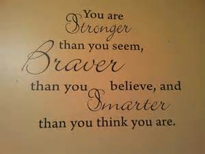 You Are Brave and Strong