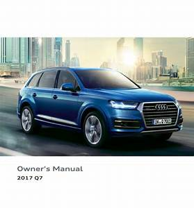 2017 Audi Q7 Owner U0026 39 S Manual - Zofti