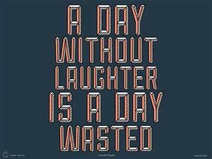 Laughter Quote Desktop and iPhone/iPad Wallpaper - Design Milk